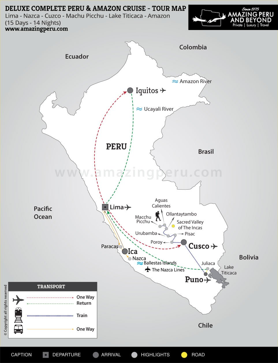 Deluxe Complete Peru & Amazon Cruise - 15 days / 14 nights.